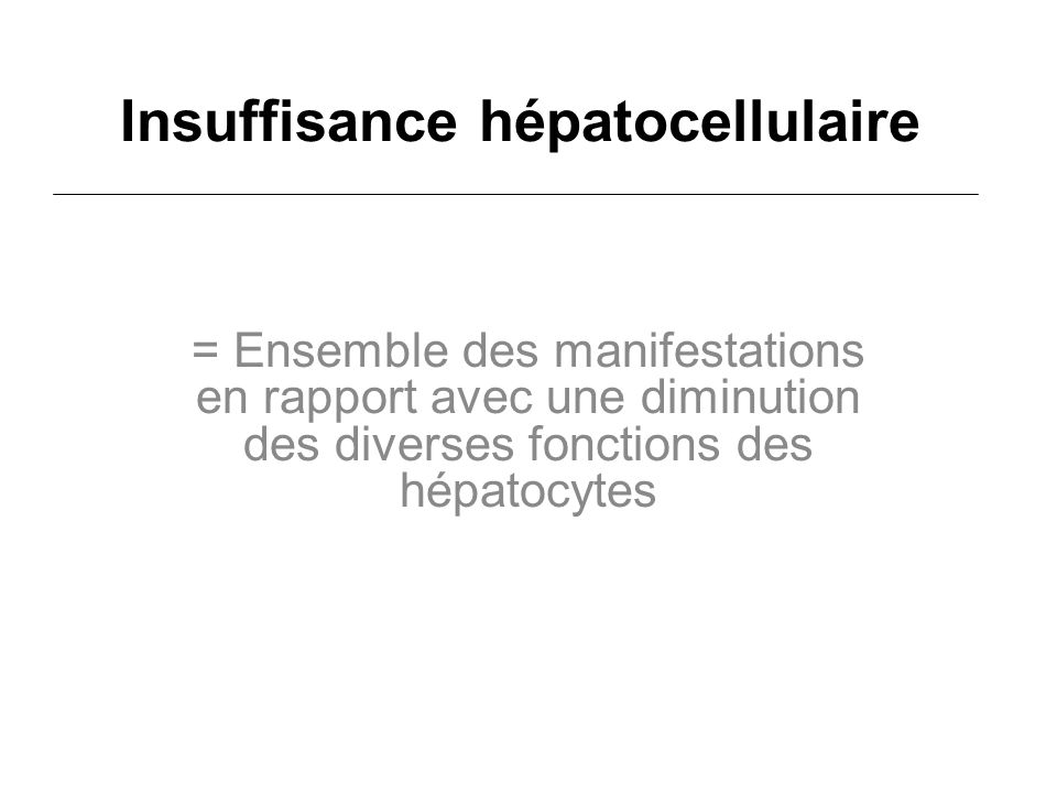 Insuffisance hépatocellulaire