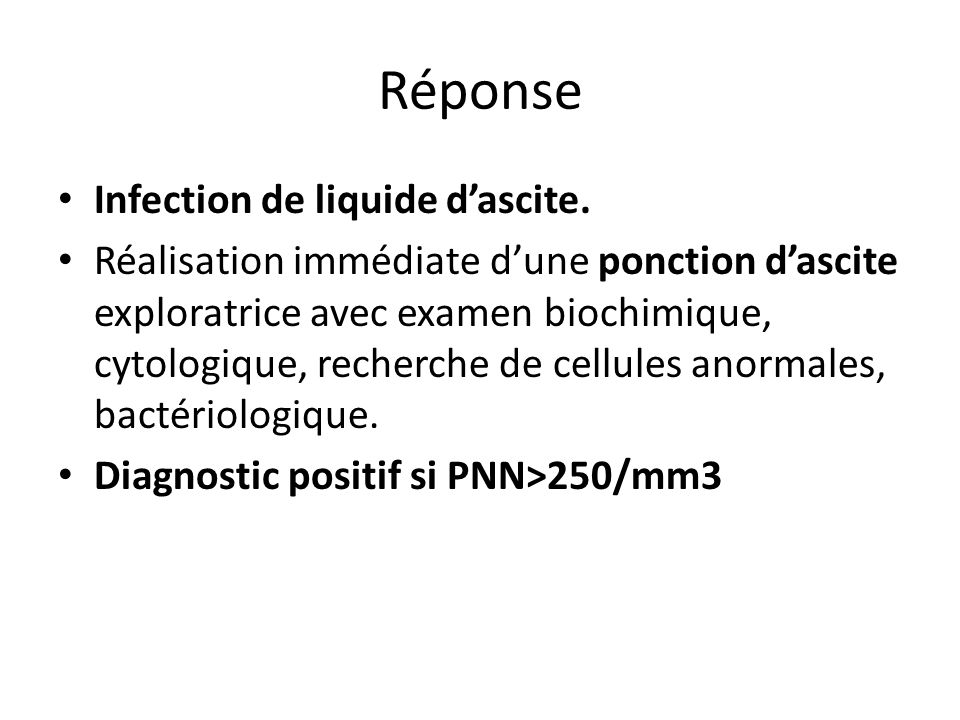 Réponse Infection de liquide d'ascite.