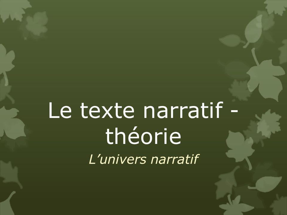 Le texte narratif - théorie