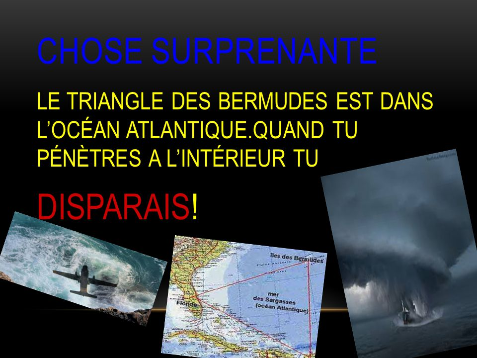 CHOSE SURPRENANTE DISPARAIS!