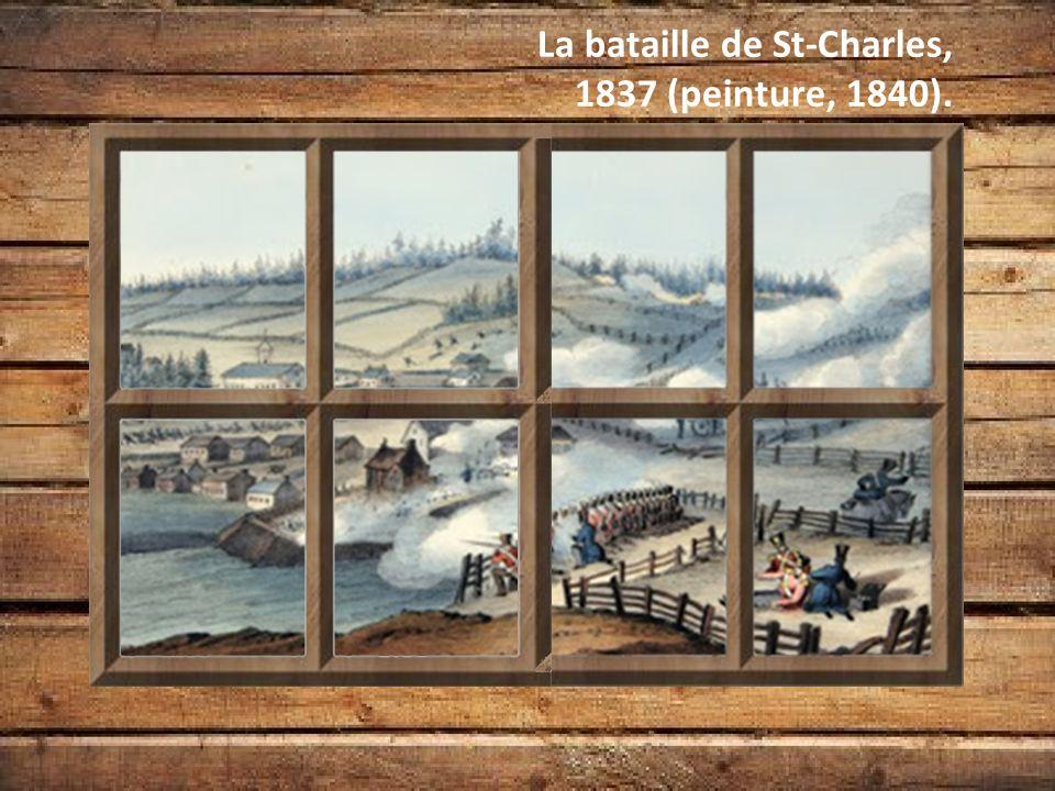 La bataille de St-Charles, 1837 (peinture, 1840).