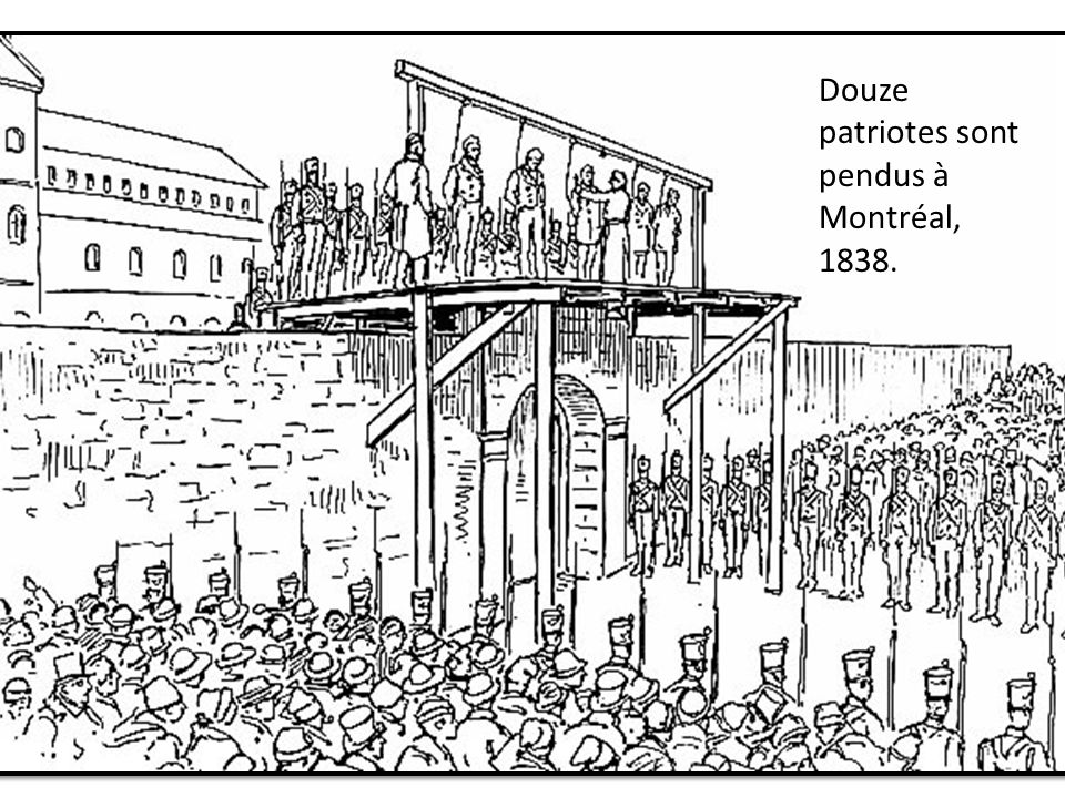 Douze patriotes sont pendus à Montréal, 1838.