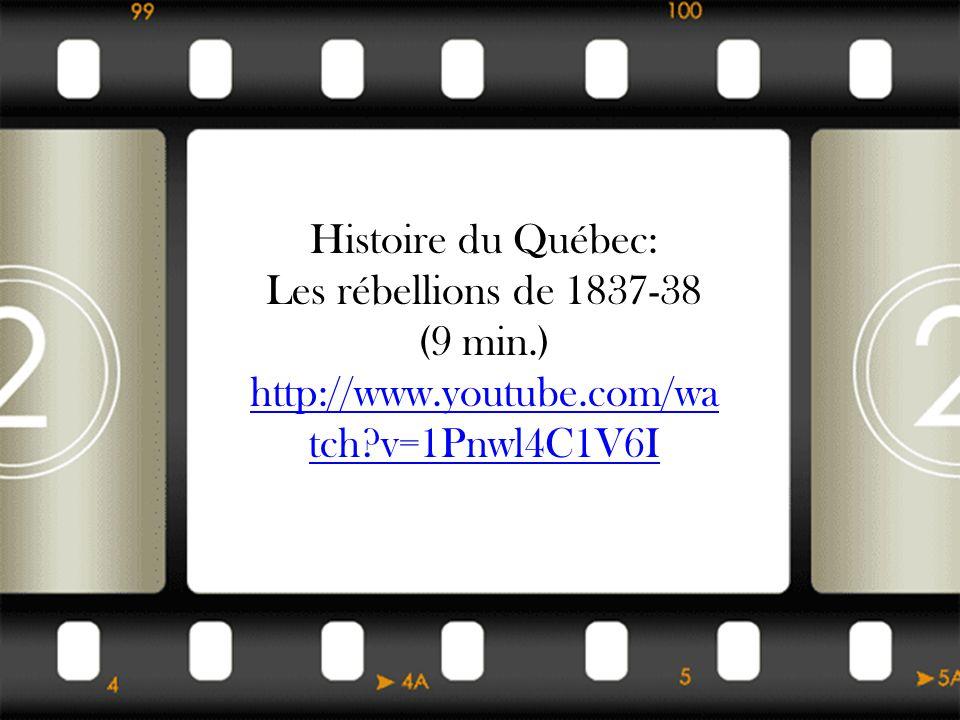 Les rébellions de 1837-38 (9 min.)