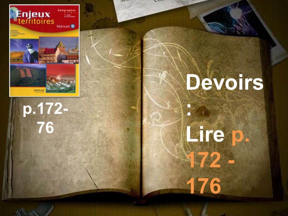 Devoirs: Lire p. 172 - 176 p.172-76
