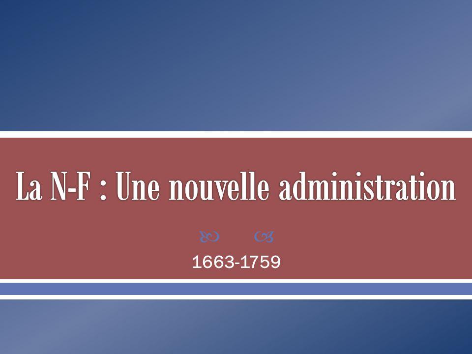 La N-F : Une nouvelle administration