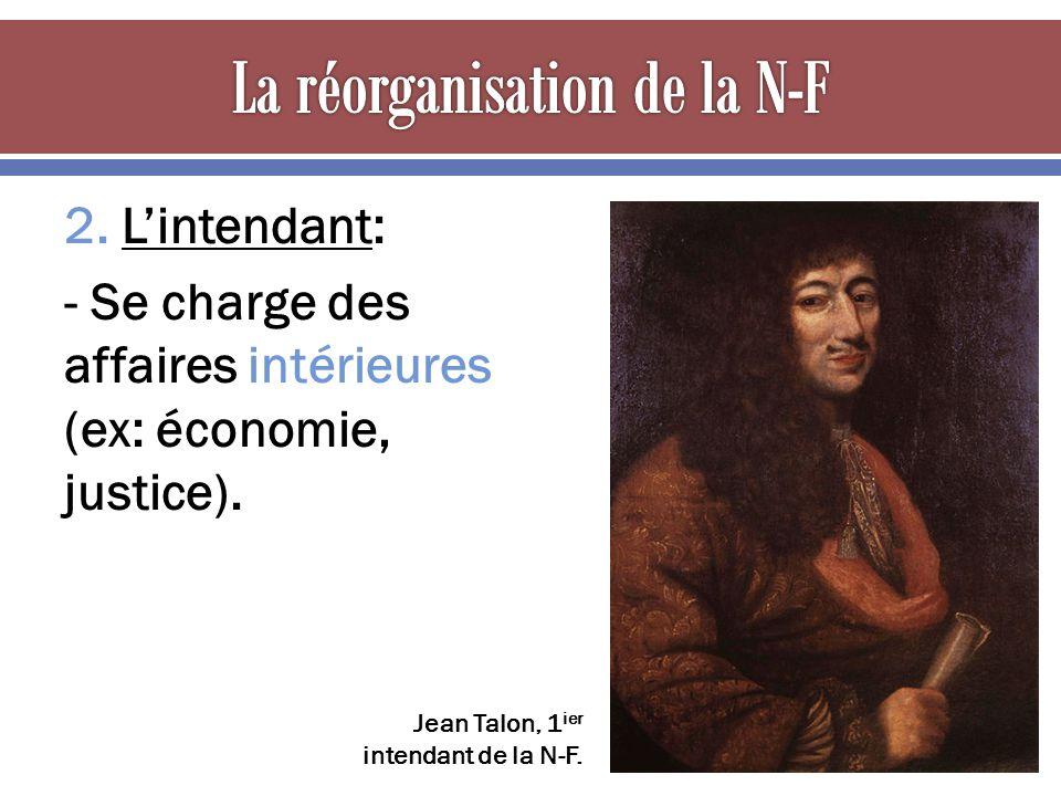 La réorganisation de la N-F