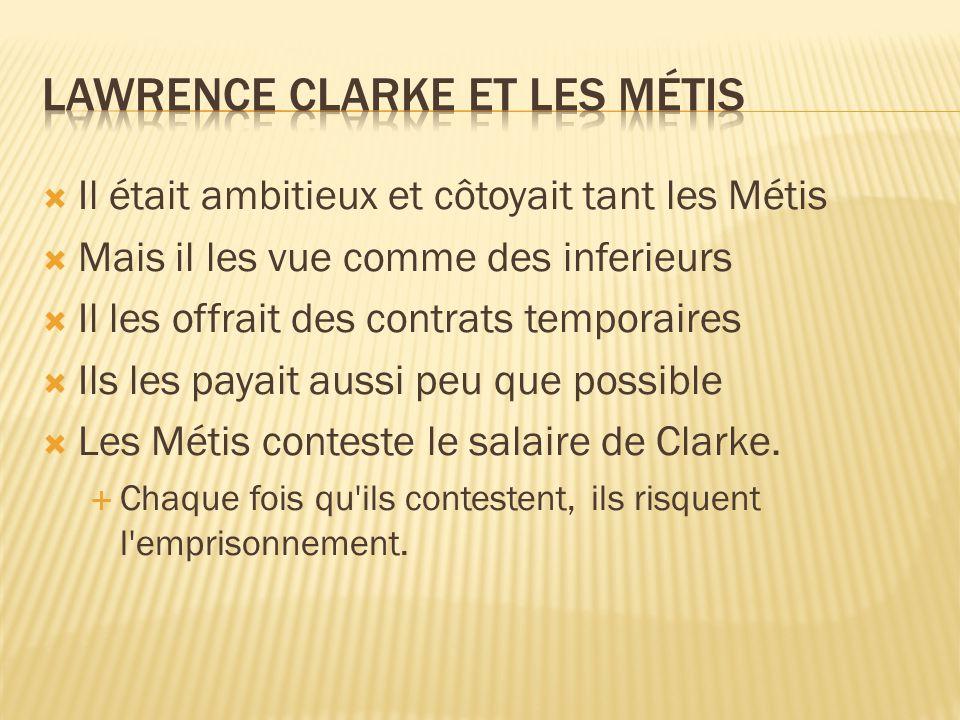 Lawrence Clarke et les Métis