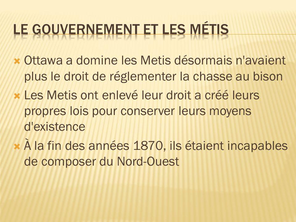 Le Gouvernement et les Métis