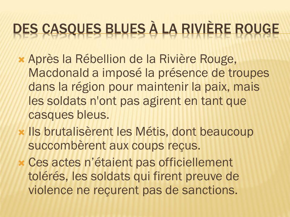 Des Casques Blues à la Rivière Rouge