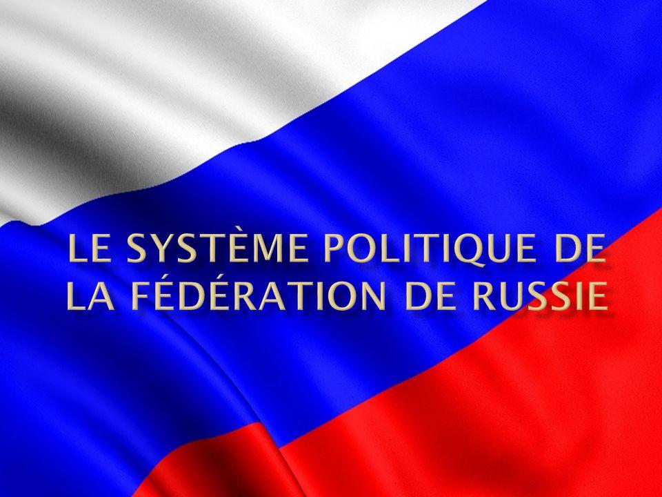 Le système politique de la fédération de russie