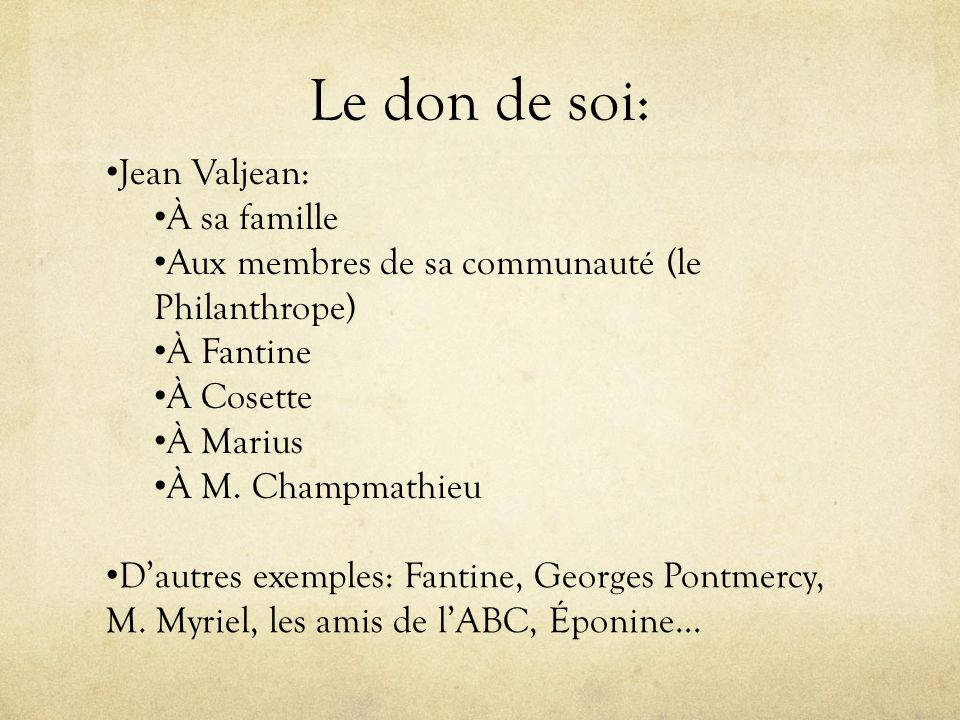 Le don de soi: Jean Valjean: À sa famille