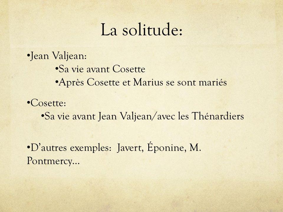 La solitude: Jean Valjean: Sa vie avant Cosette
