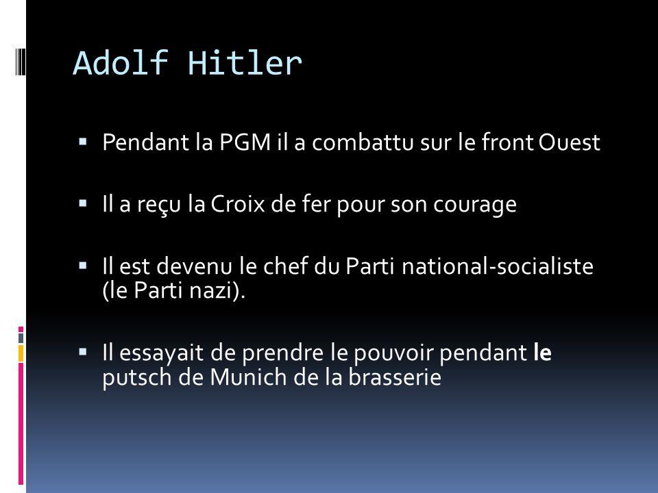 Adolf Hitler Pendant la PGM il a combattu sur le front Ouest