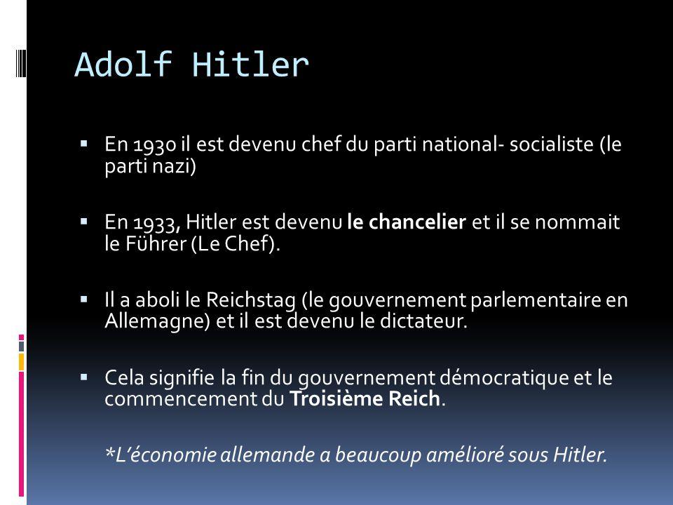 *L'économie allemande a beaucoup amélioré sous Hitler.