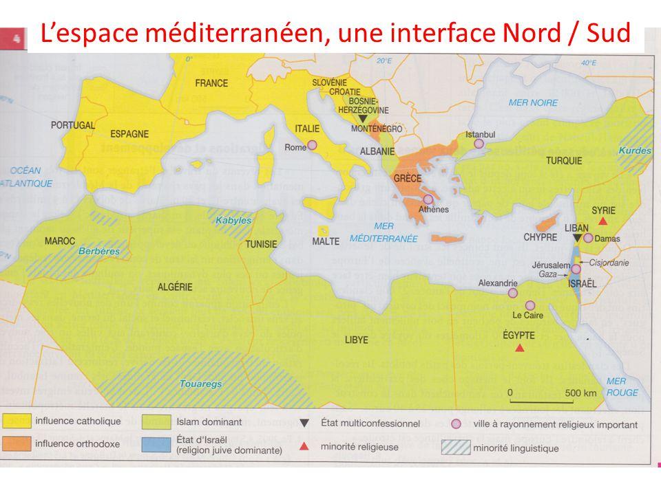 L'espace méditerranéen, une interface Nord / Sud