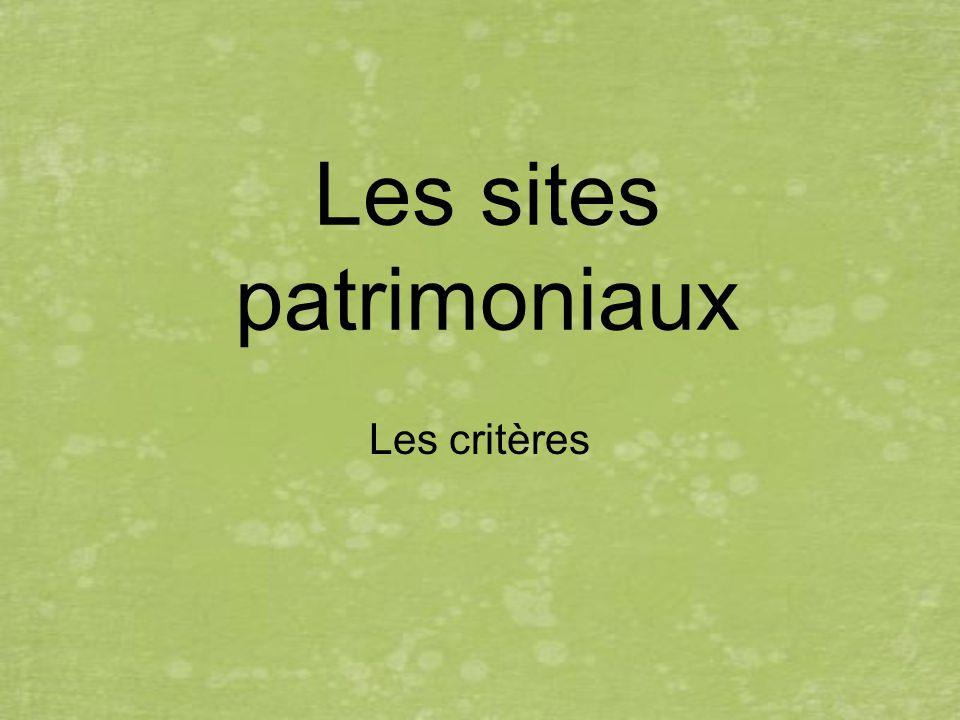 Les sites patrimoniaux