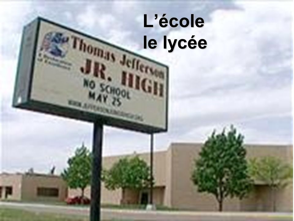 L'école le lycée