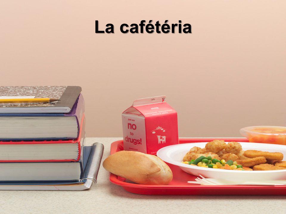 La cafétéria