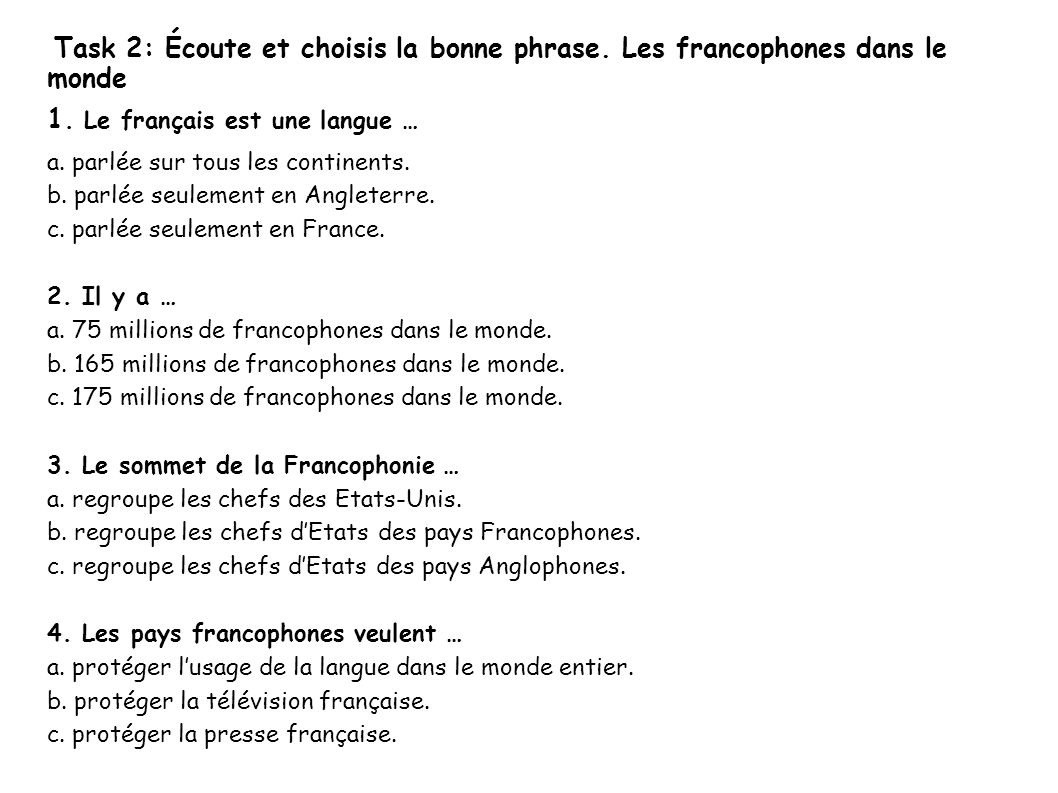 1. Le français est une langue …