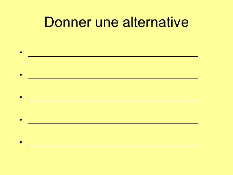 Donner une alternative