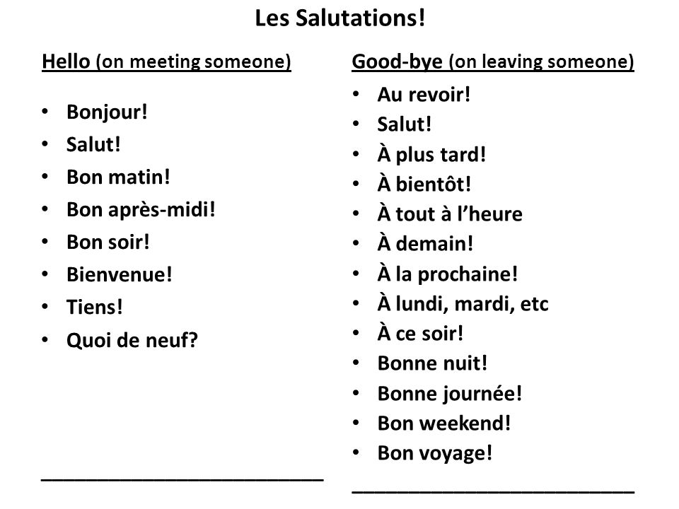 Les Salutations! Hello (on meeting someone)