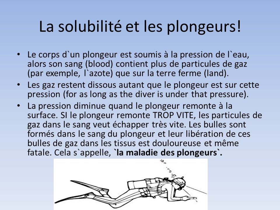 La solubilité et les plongeurs!
