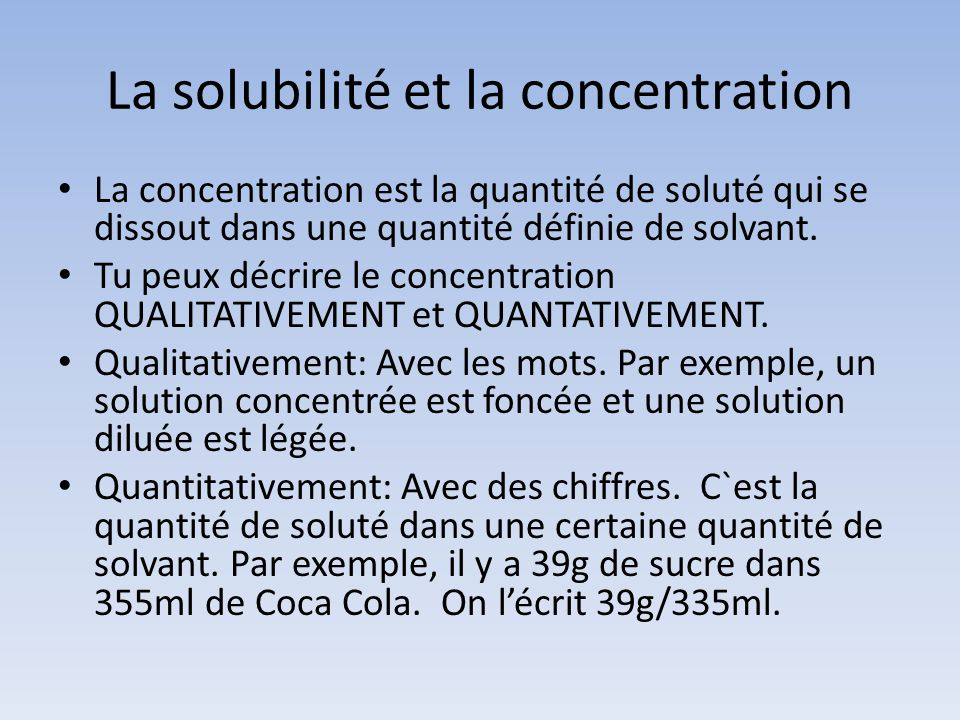 La solubilité et la concentration