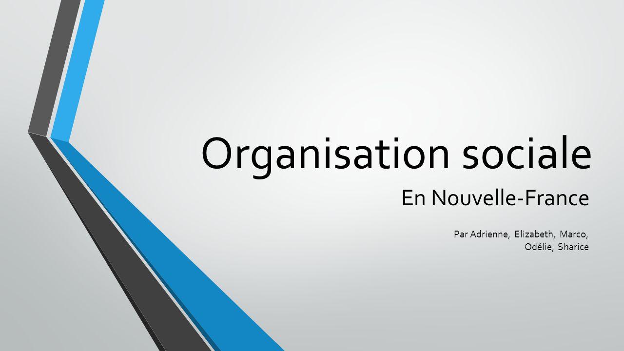 Organisation sociale En Nouvelle-France