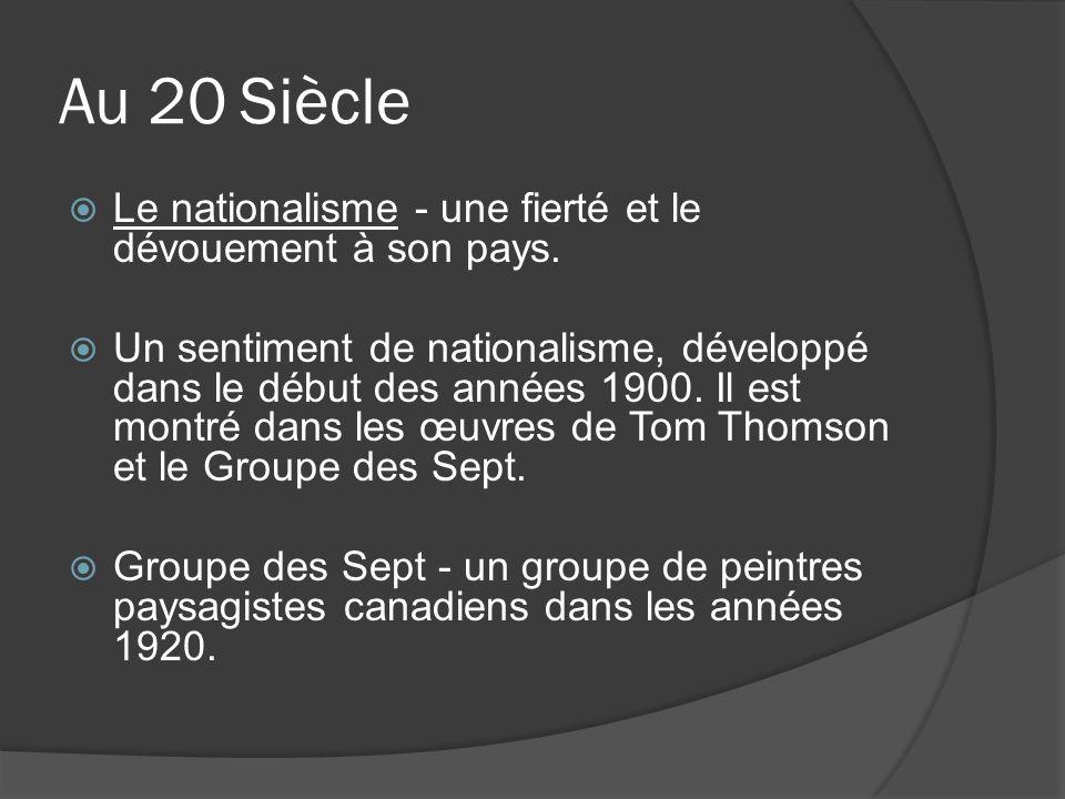 Au 20 Siècle Le nationalisme - une fierté et le dévouement à son pays.