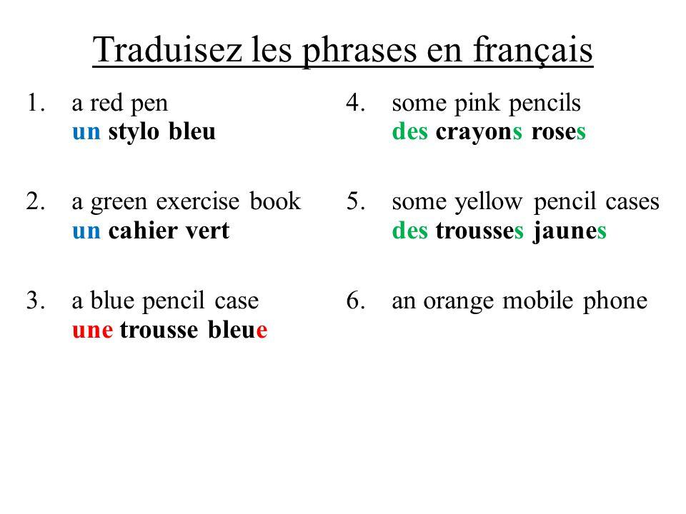 Traduisez les phrases en français
