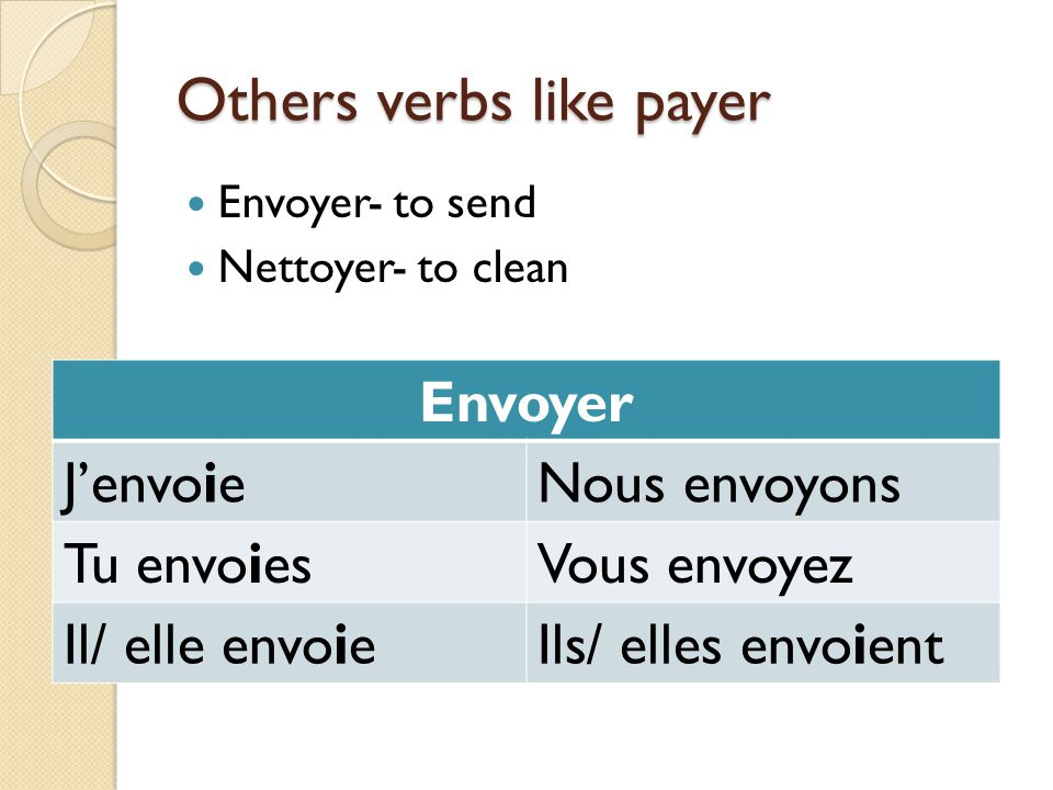 Others verbs like payer