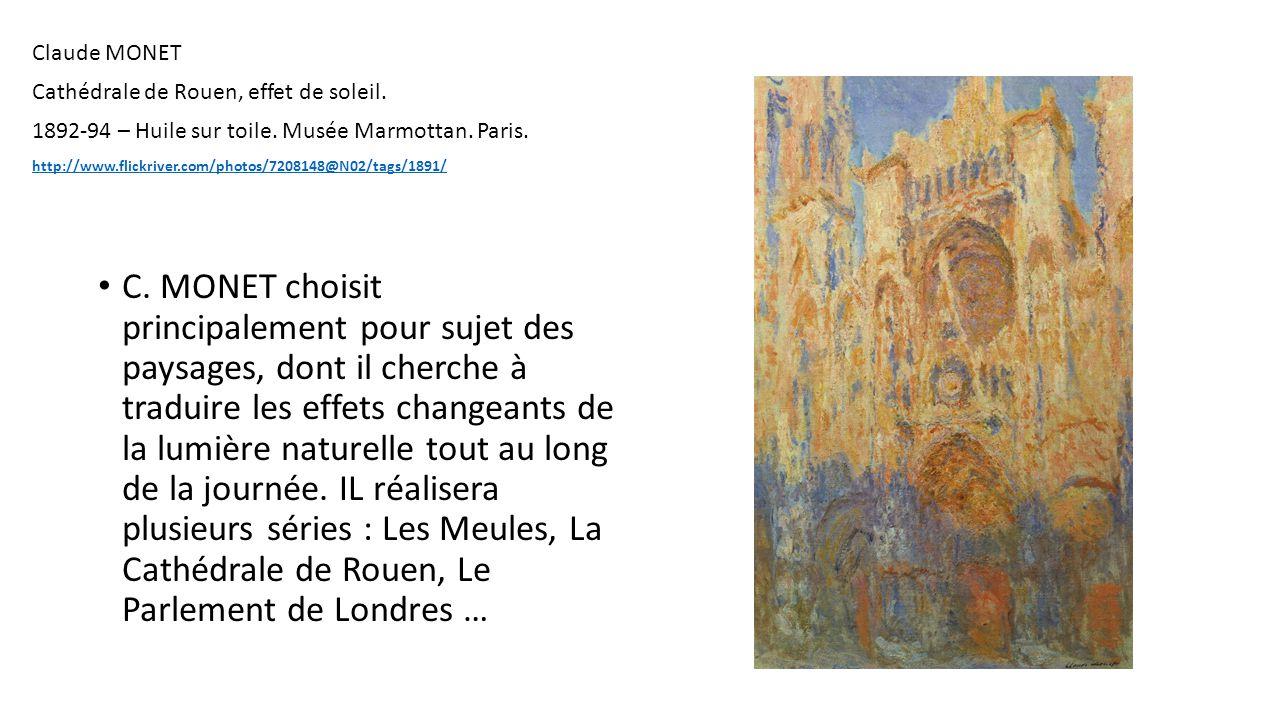 Claude MONET Cathédrale de Rouen, effet de soleil. 1892-94 – Huile sur toile. Musée Marmottan. Paris.