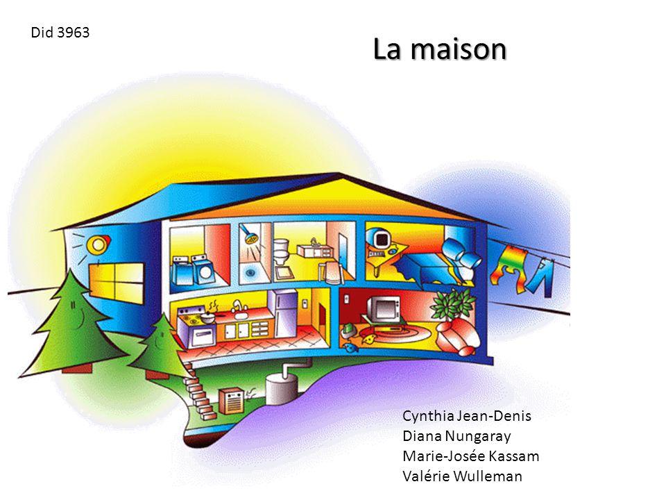 La maison Did 3963 Cynthia Jean-Denis Diana Nungaray