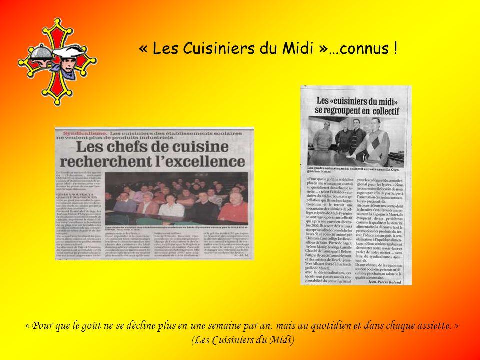 « Les Cuisiniers du Midi »…connus !