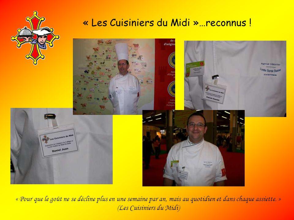 « Les Cuisiniers du Midi »…reconnus !