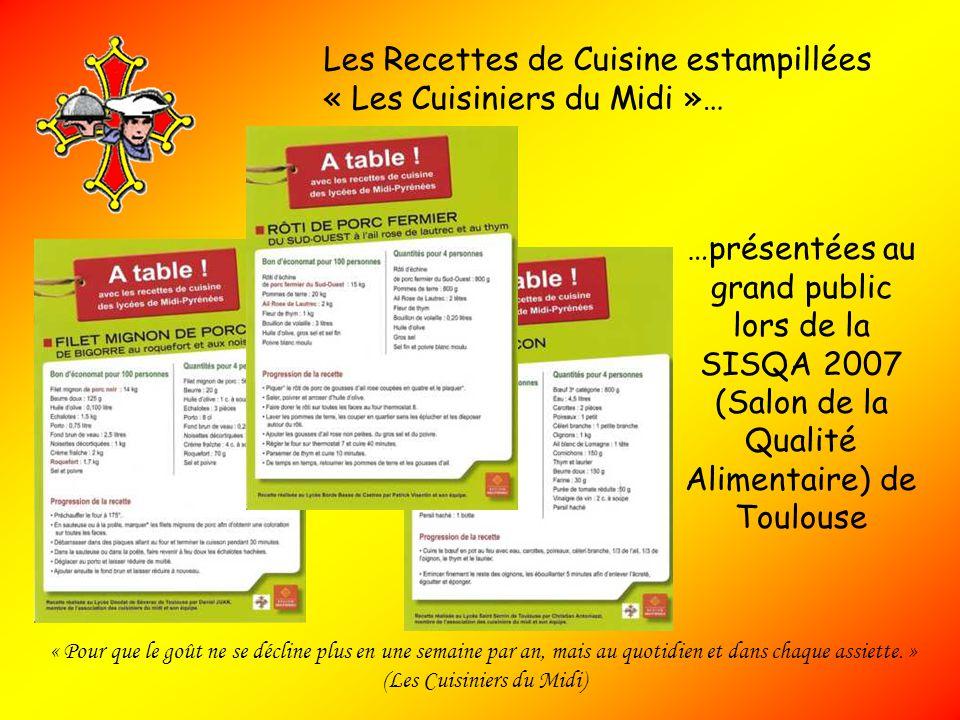 Les Recettes de Cuisine estampillées « Les Cuisiniers du Midi »…