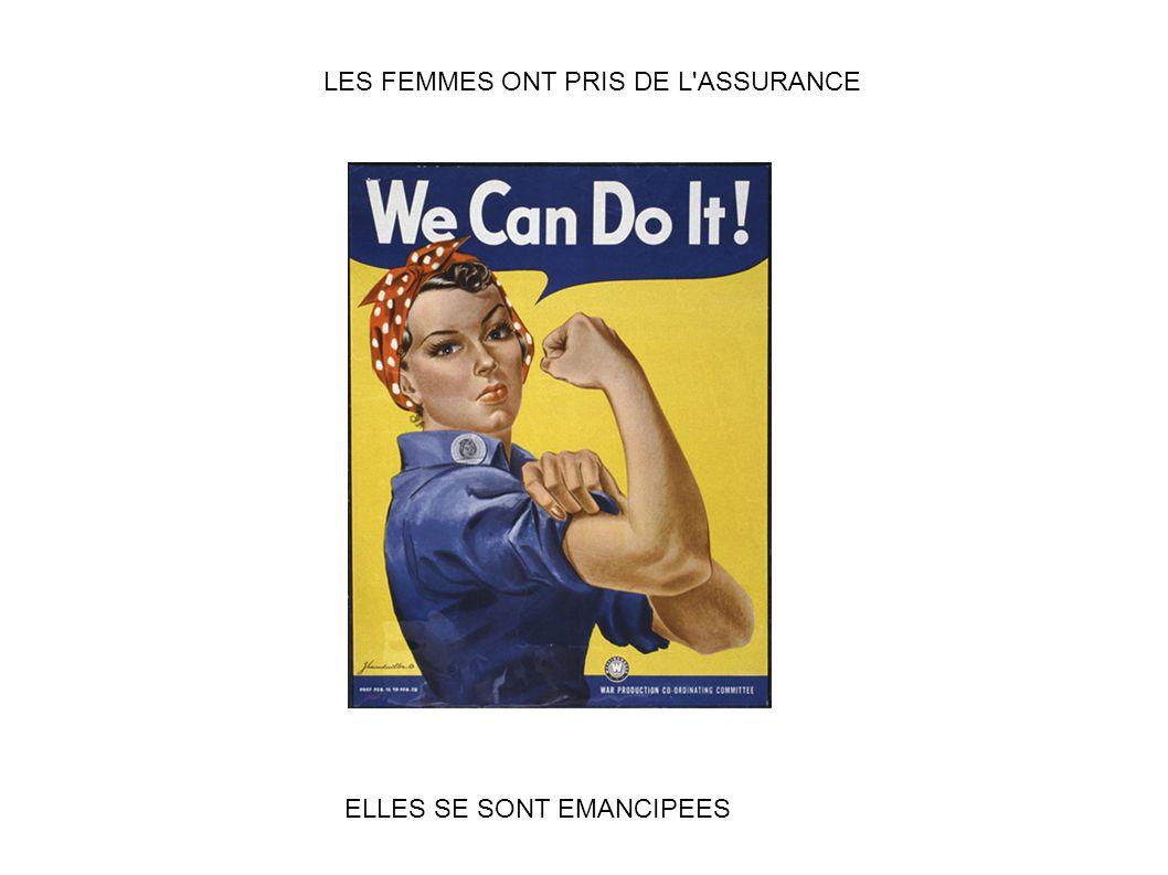 LES FEMMES ONT PRIS DE L ASSURANCE