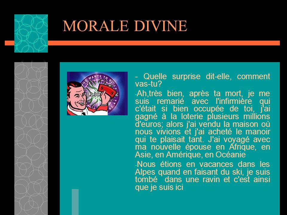 MORALE DIVINE - Quelle surprise dit-elle, comment vas-tu