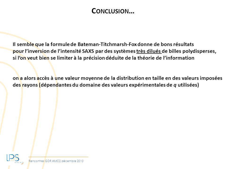 Conclusion… Il semble que la formule de Bateman-Titchmarsh-Fox donne de bons résultats.