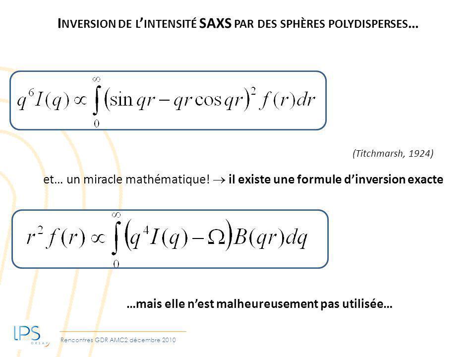 Inversion de l'intensité SAXS par des sphères polydisperses…