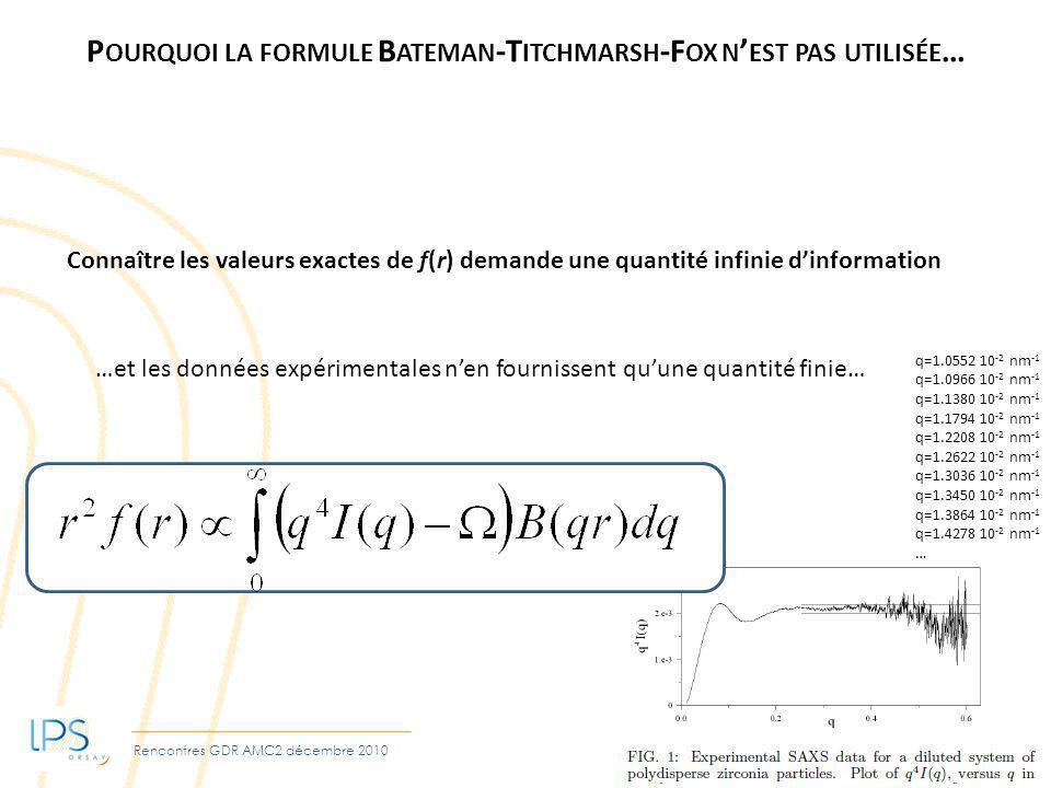 Pourquoi la formule Bateman-Titchmarsh-Fox n'est pas utilisée…