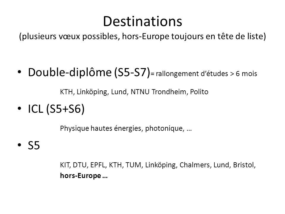 Destinations (plusieurs vœux possibles, hors-Europe toujours en tête de liste)