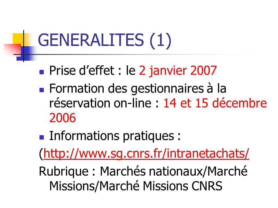 GENERALITES (1) Prise d'effet : le 2 janvier 2007