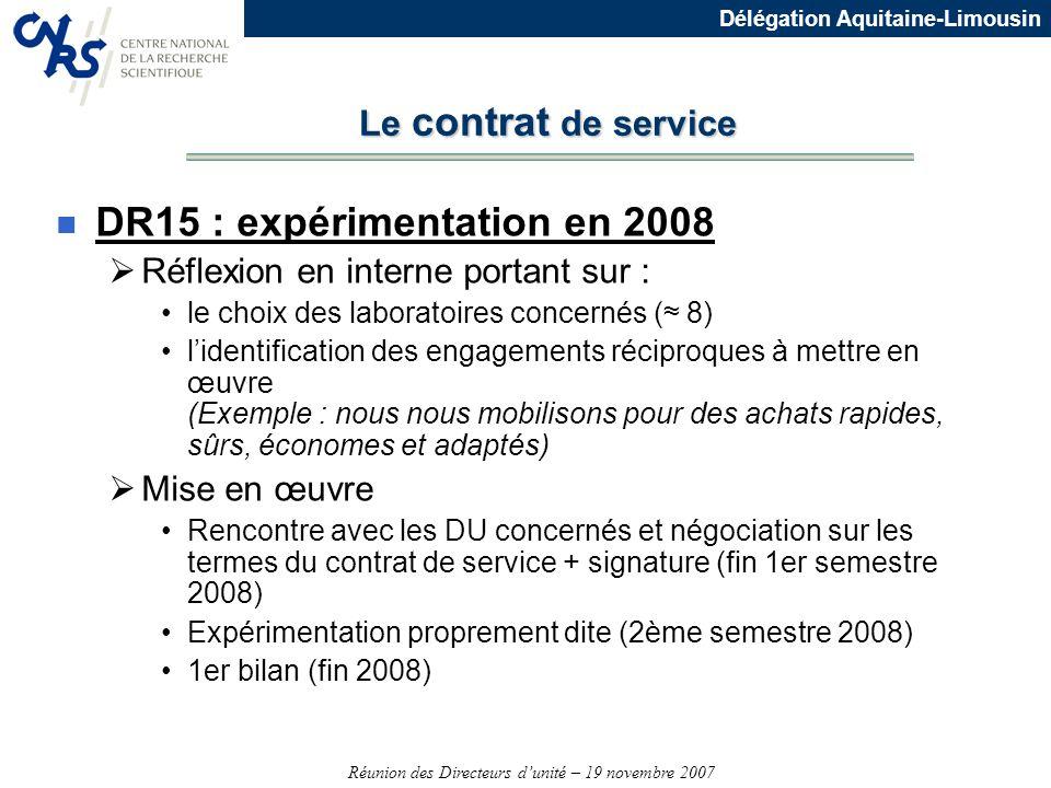 DR15 : expérimentation en 2008