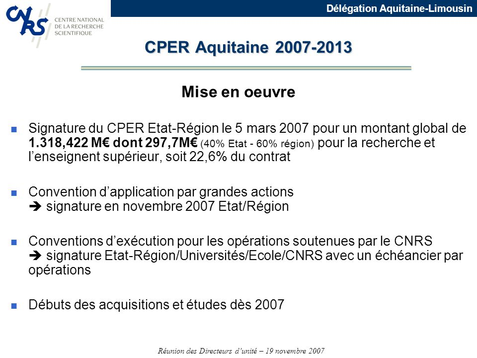 CPER Aquitaine 2007-2013 Mise en oeuvre