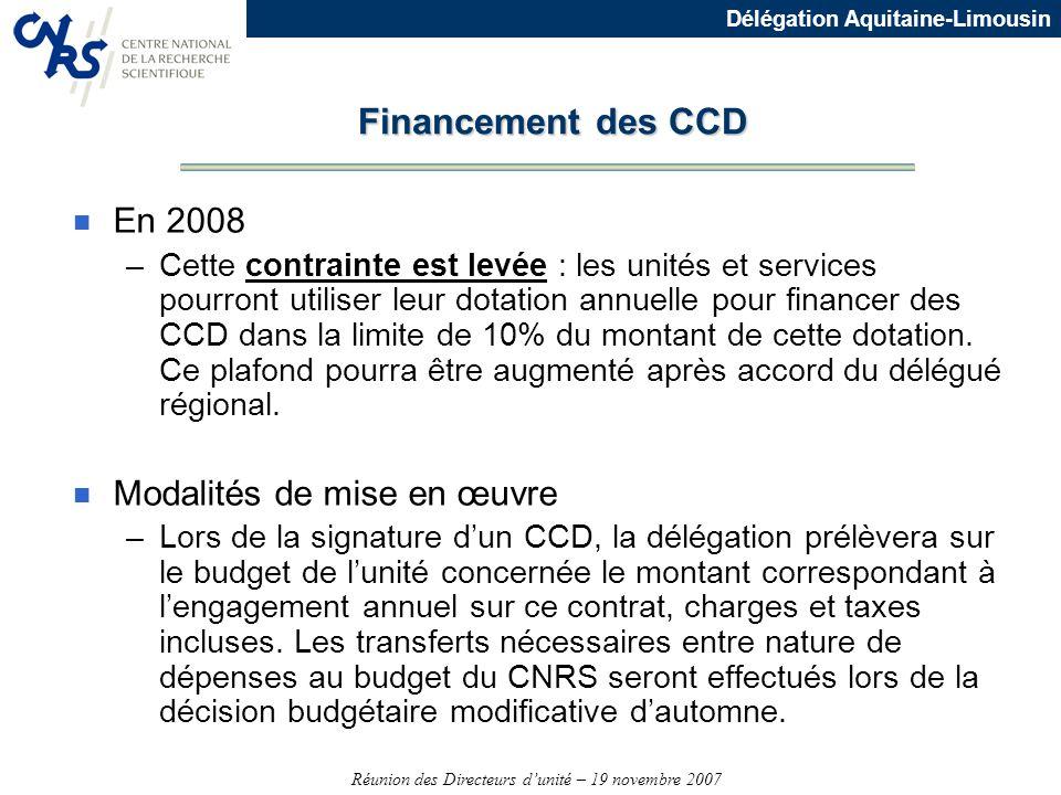 Financement des CCD En 2008 Modalités de mise en œuvre