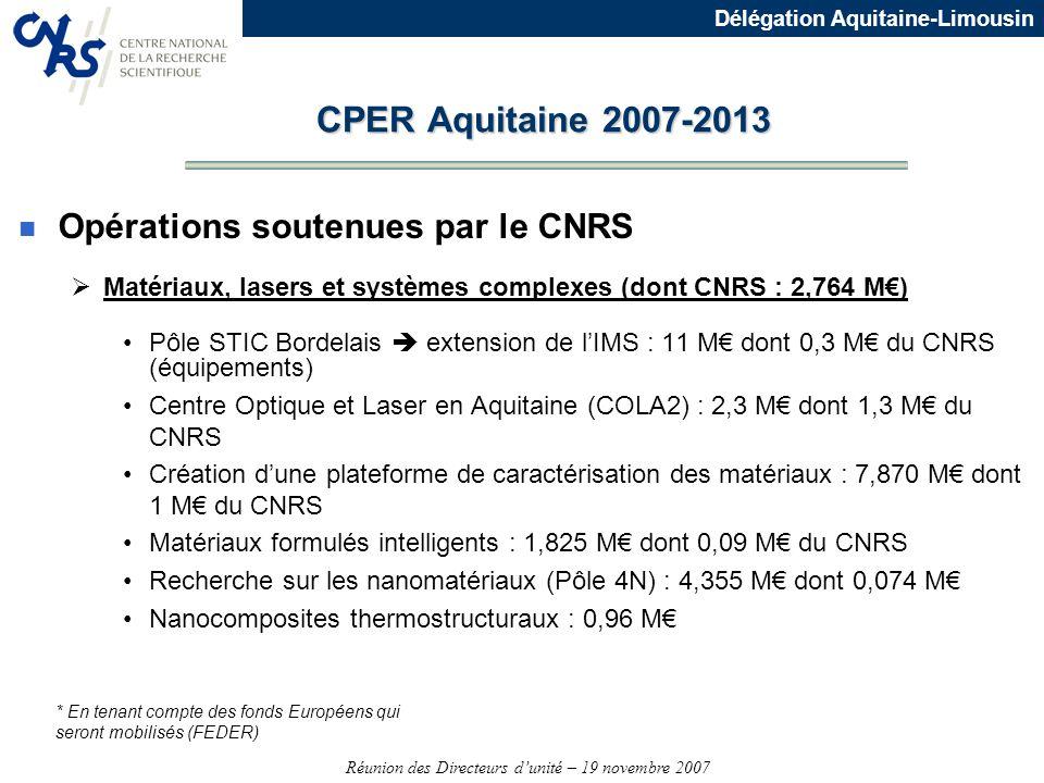CPER Aquitaine 2007-2013 Opérations soutenues par le CNRS
