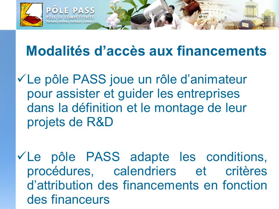 Modalités d'accès aux financements