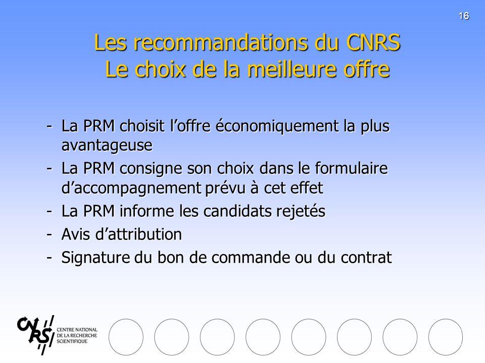 Les recommandations du CNRS Le choix de la meilleure offre