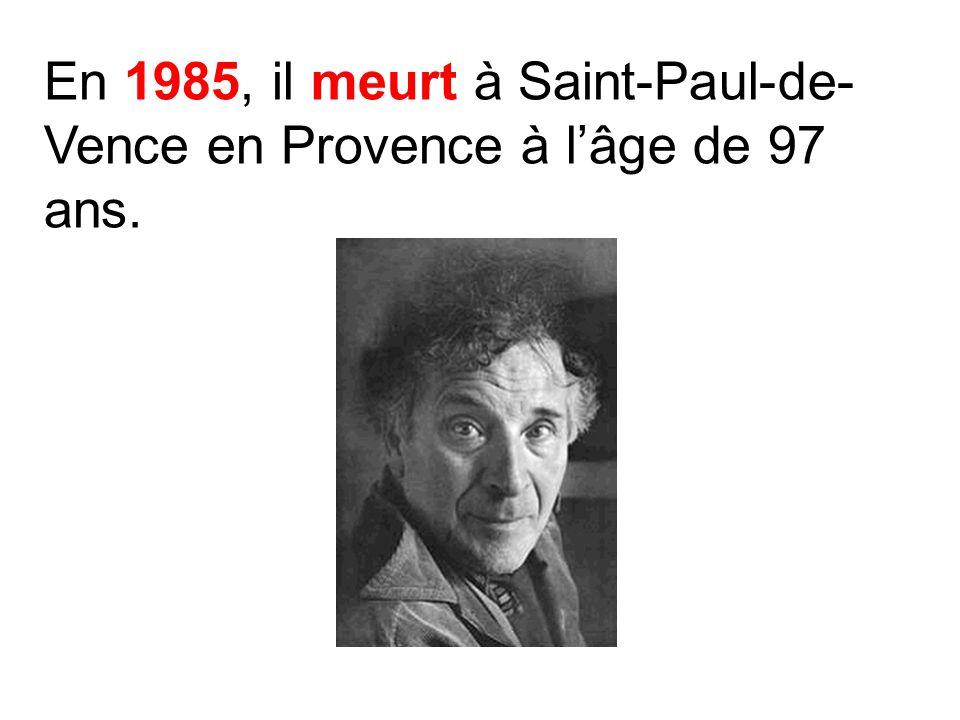 En 1985, il meurt à Saint-Paul-de-Vence en Provence à l'âge de 97 ans.
